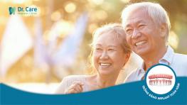 Mất răng toàn hàm: 5 hậu quả ảnh hưởng trực tiếp đến sức khỏe
