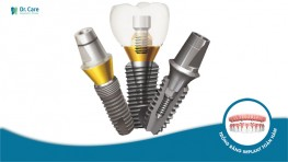 Trụ Implant Dentium Superline - Tìm hiểm xuất xứ, ưu điểm và giá cả